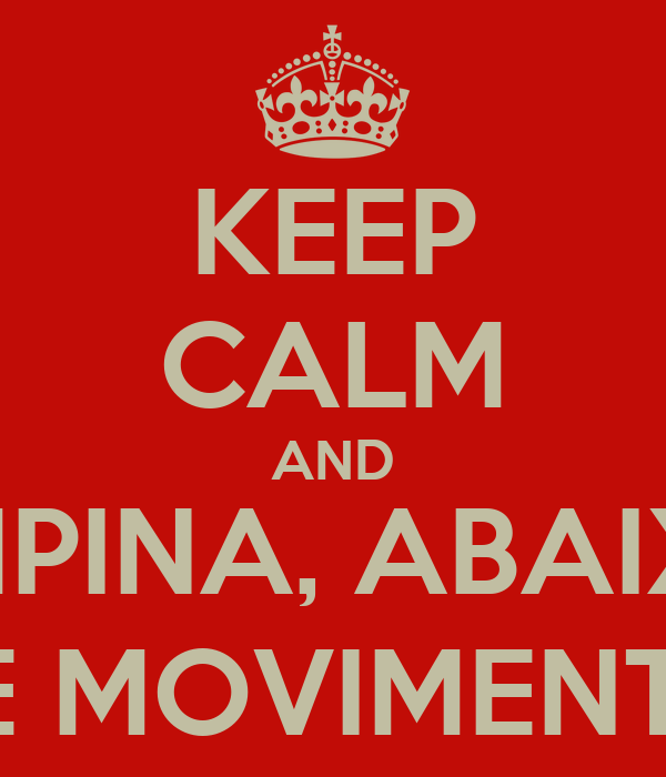 KEEP CALM AND EMPINA, ABAIXA SE MOVIMENTA