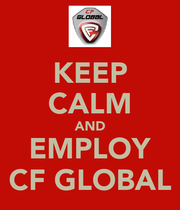 KEEP CALM AND EMPLOY CF GLOBAL