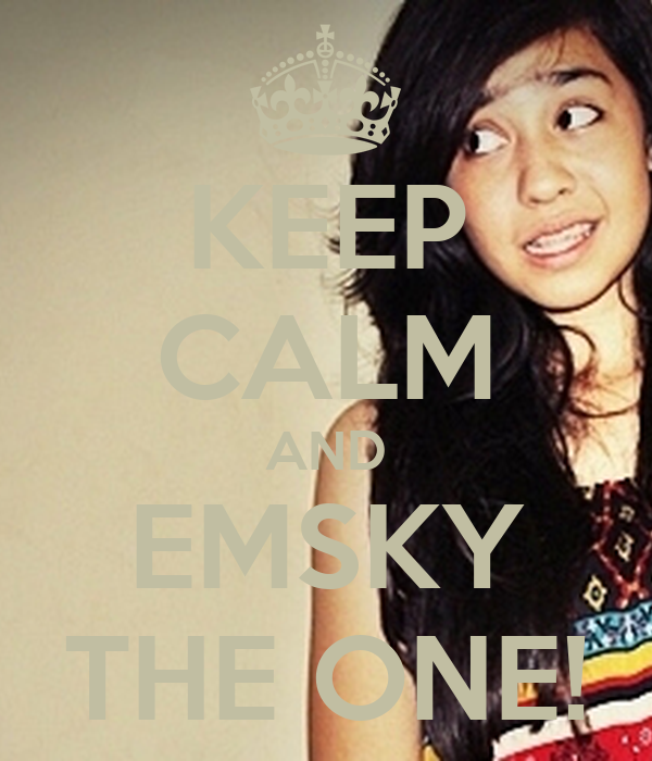 KEEP CALM AND EMSKY THE ONE!
