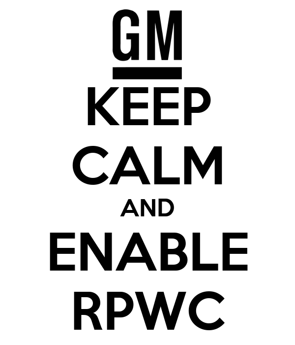 KEEP CALM AND ENABLE RPWC