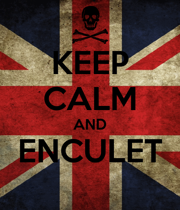 KEEP CALM AND ENCULET