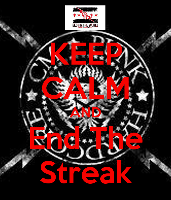 KEEP CALM AND End The Streak