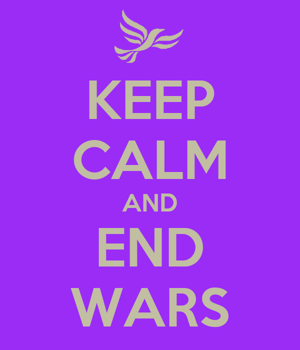 KEEP CALM AND END WARS
