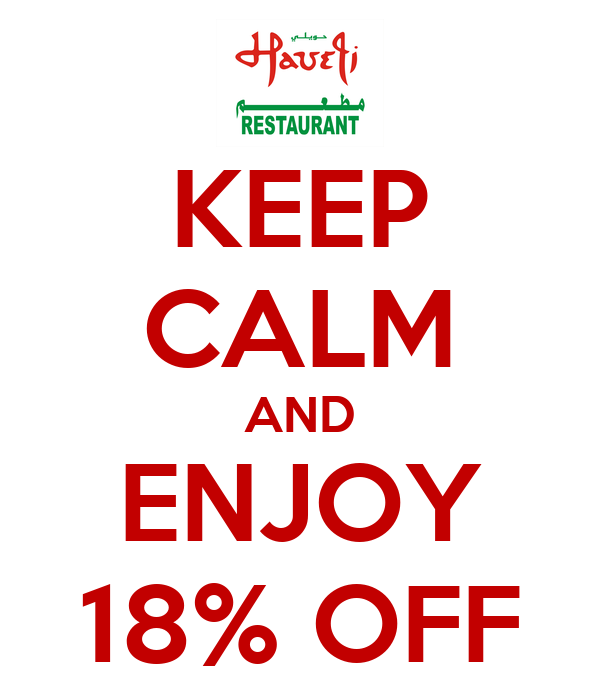 KEEP CALM AND ENJOY 18% OFF