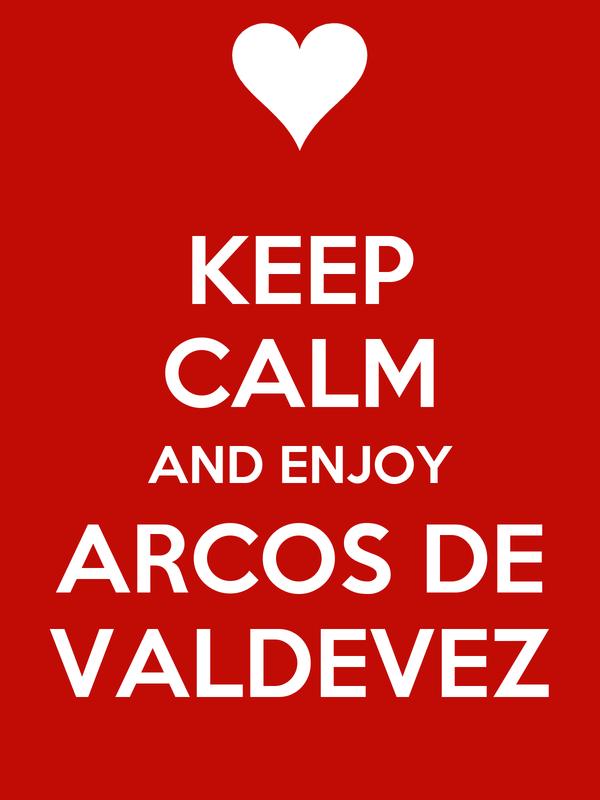 KEEP CALM AND ENJOY ARCOS DE VALDEVEZ