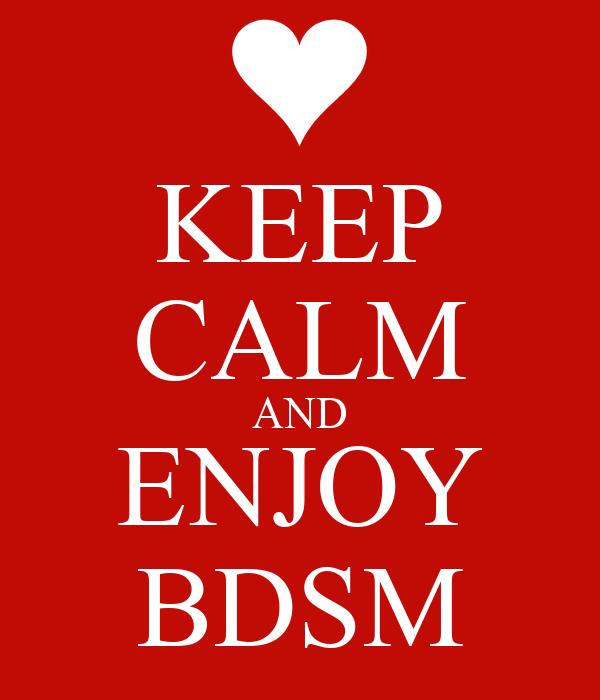 KEEP CALM AND ENJOY BDSM