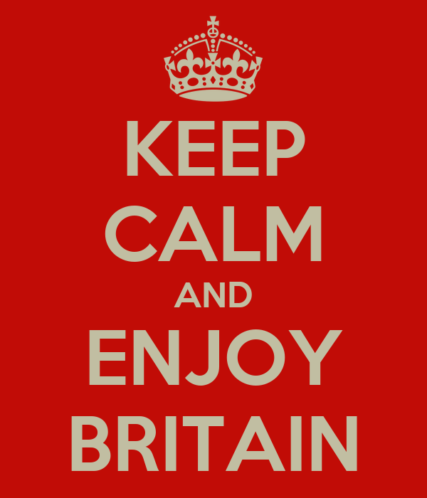 KEEP CALM AND ENJOY BRITAIN
