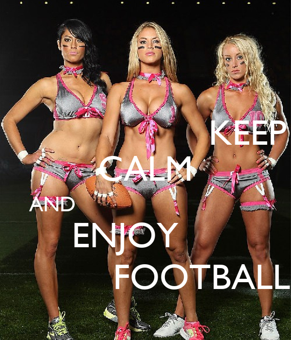 KEEP CALM AND                                 ENJOY                FOOTBALL