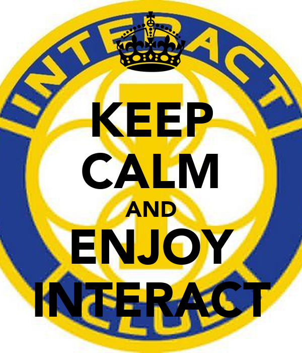 KEEP CALM AND ENJOY INTERACT