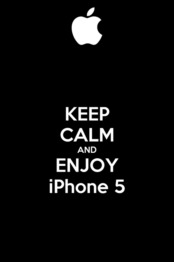 KEEP CALM AND ENJOY iPhone 5