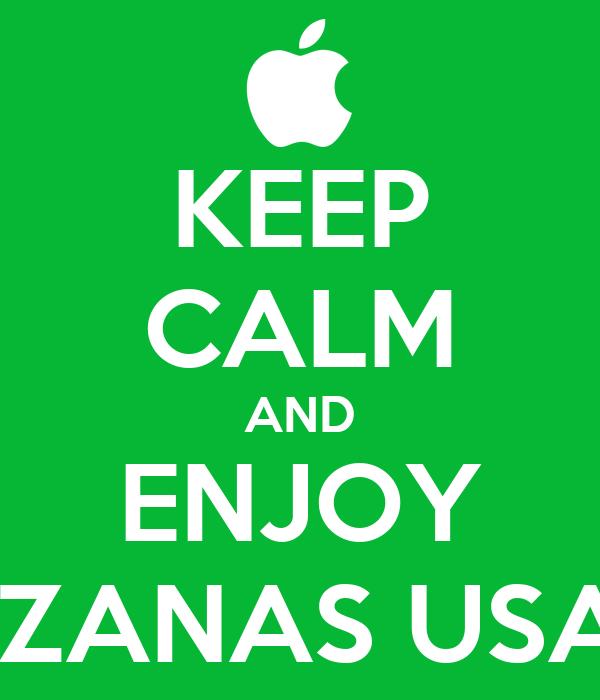 KEEP CALM AND ENJOY MANZANAS USADAS