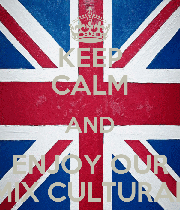 KEEP CALM AND ENJOY OUR MIX CULTURAL