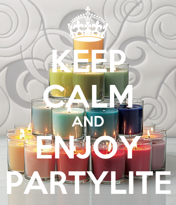 KEEP CALM AND ENJOY PARTYLITE