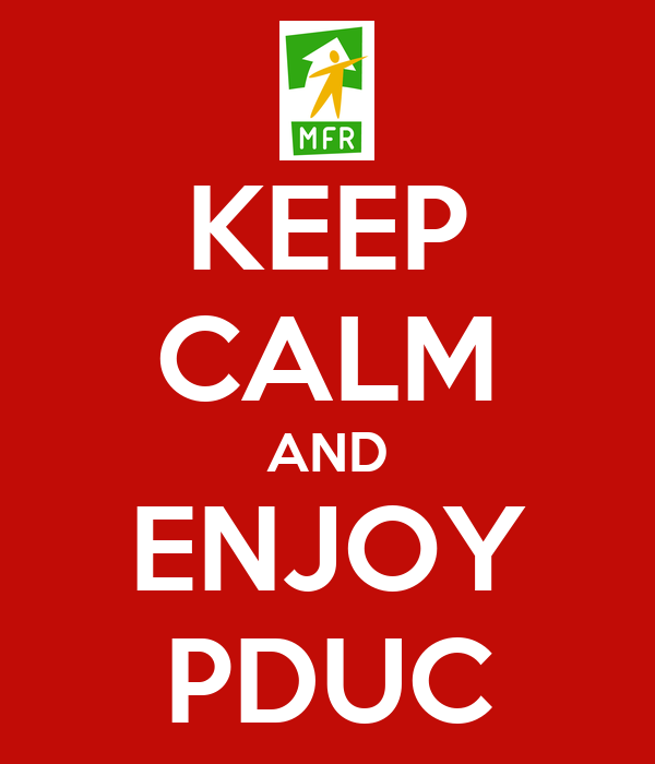 KEEP CALM AND ENJOY PDUC