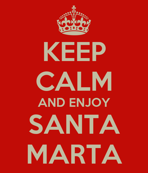 KEEP CALM AND ENJOY  SANTA  MARTA