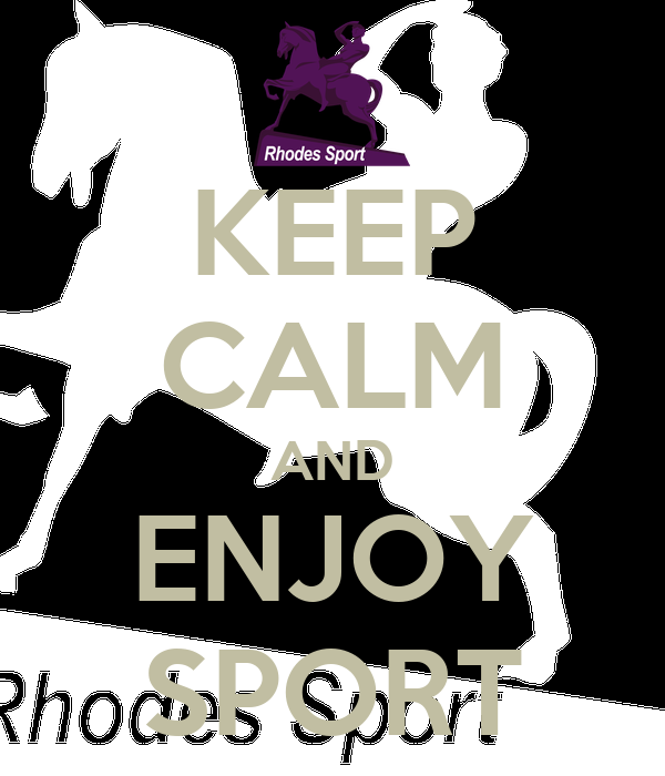 KEEP CALM AND ENJOY SPORT