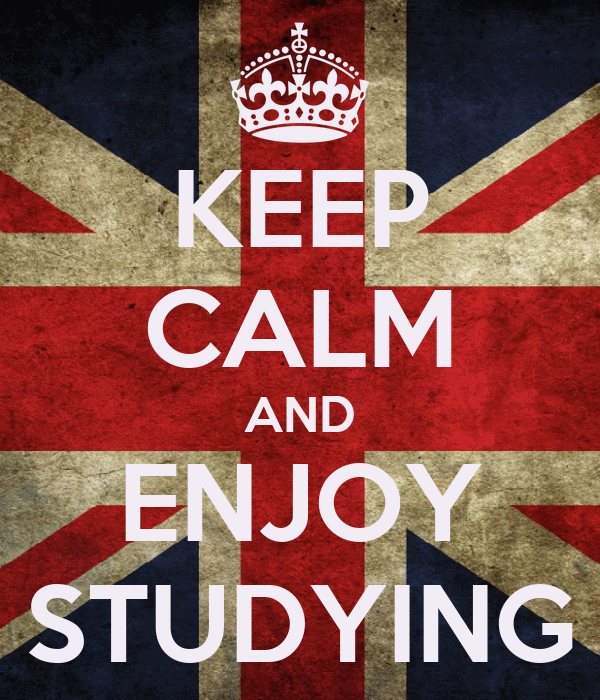 KEEP CALM AND ENJOY STUDYING