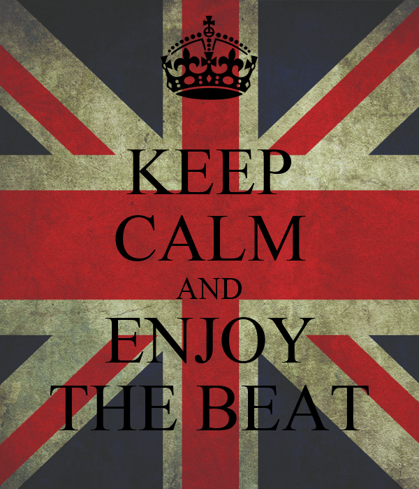 KEEP CALM AND ENJOY THE BEAT