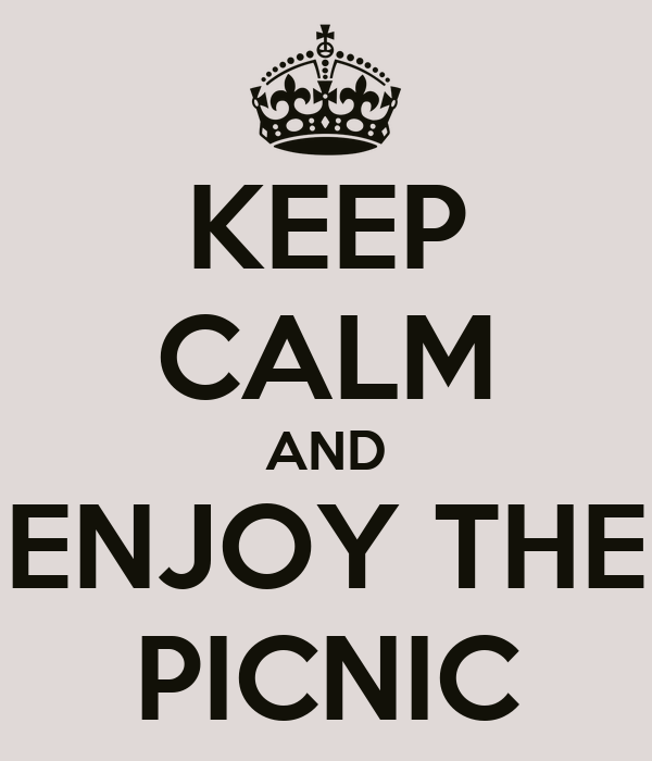 KEEP CALM AND ENJOY THE PICNIC