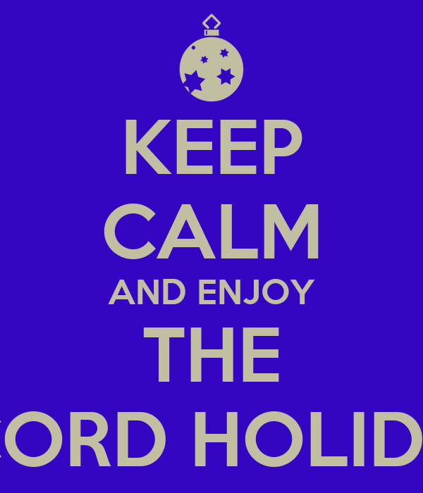 KEEP CALM AND ENJOY THE THE CONCORD HOLIDAY PARTY