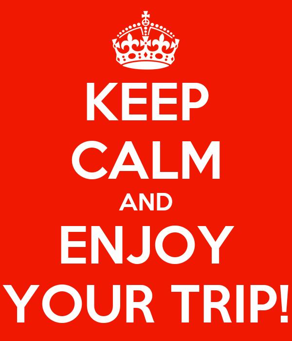 Resultado de imagen de enjoy your trip