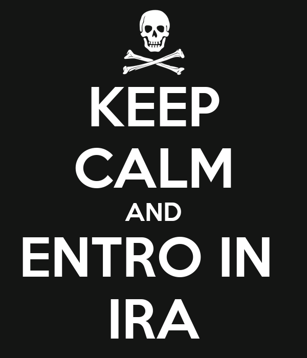 KEEP CALM AND ENTRO IN  IRA
