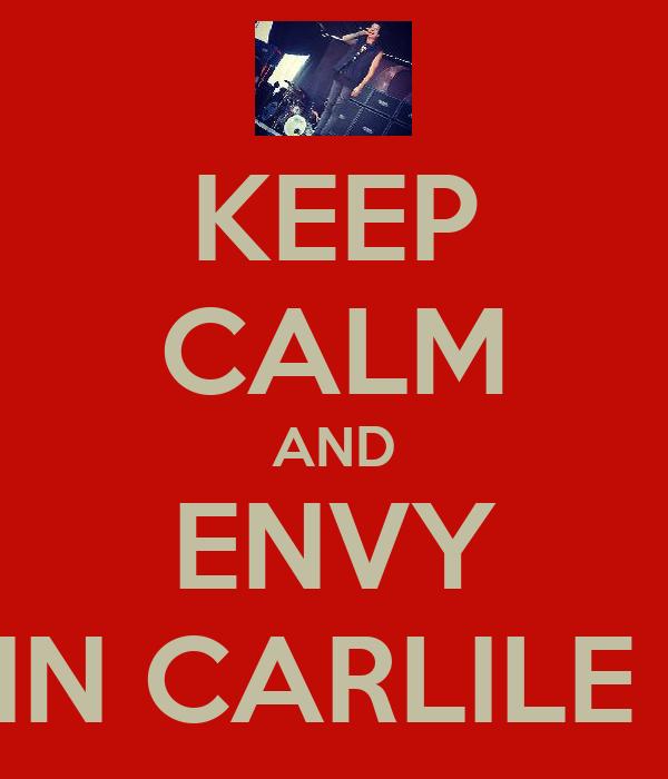 KEEP CALM AND ENVY AUSTIN CARLILE LEGS