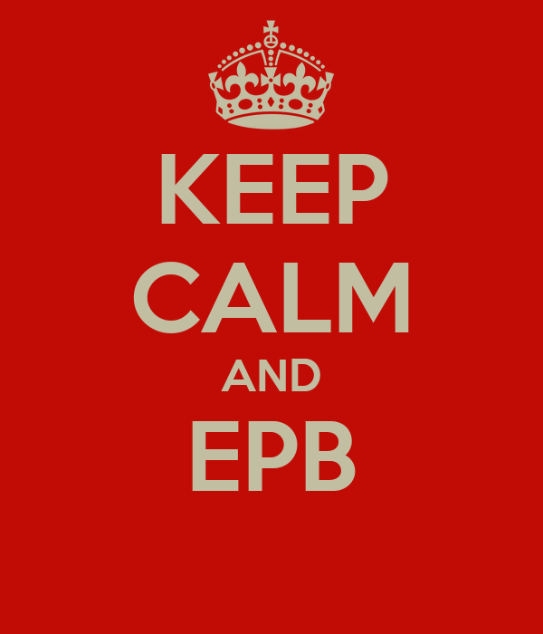KEEP CALM AND EPB