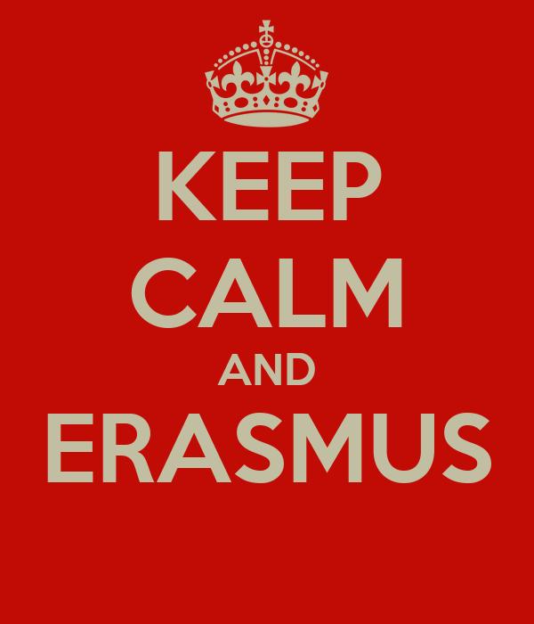 KEEP CALM AND ERASMUS