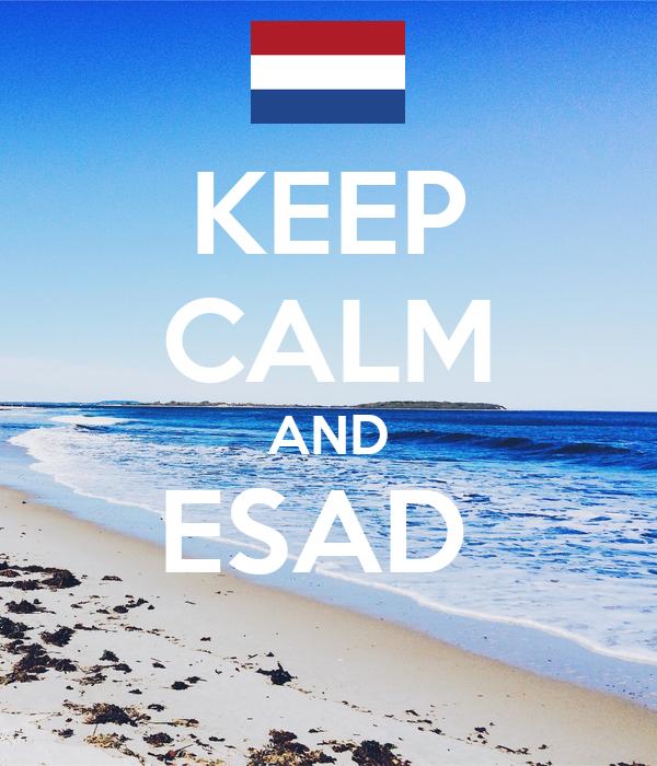 KEEP CALM AND ESAD