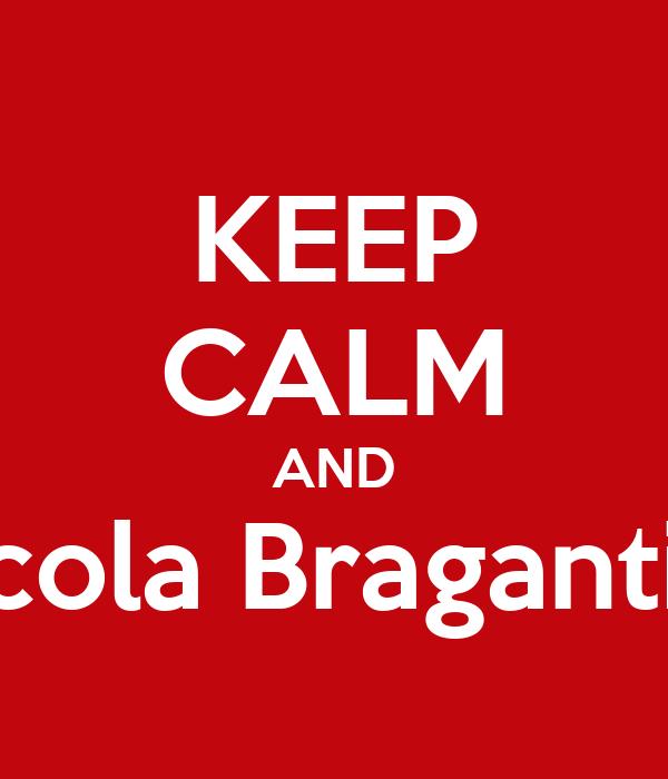 KEEP CALM AND Escola Bragantina