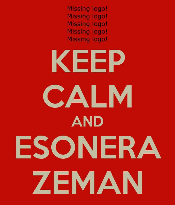 KEEP CALM AND ESONERA ZEMAN