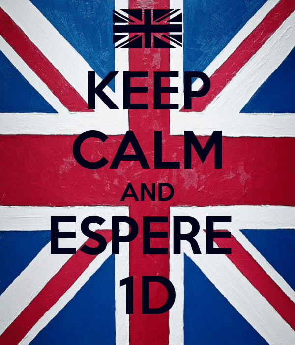 KEEP CALM AND ESPERE  1D