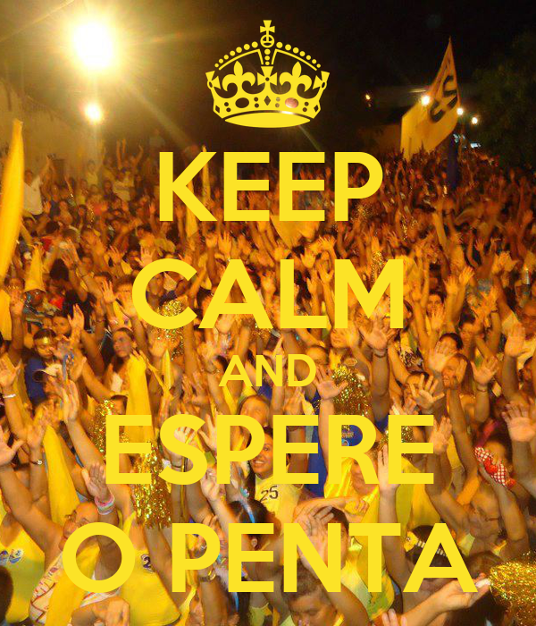KEEP CALM AND ESPERE O PENTA