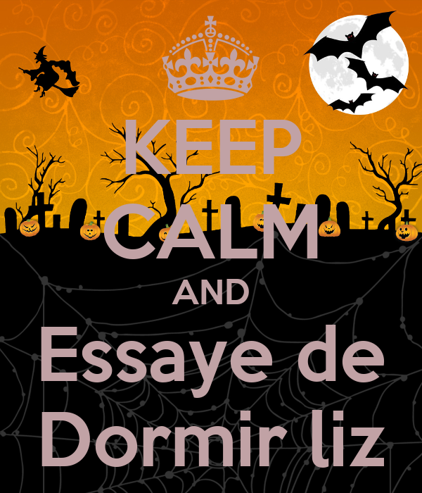 KEEP CALM AND Essaye de Dormir liz