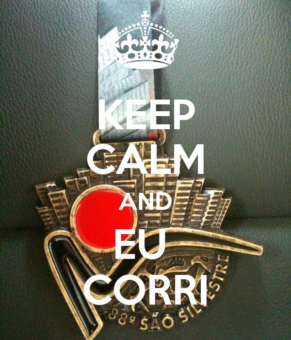 KEEP CALM AND EU  CORRI