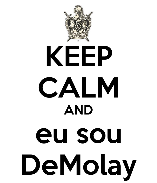 KEEP CALM AND eu sou DeMolay