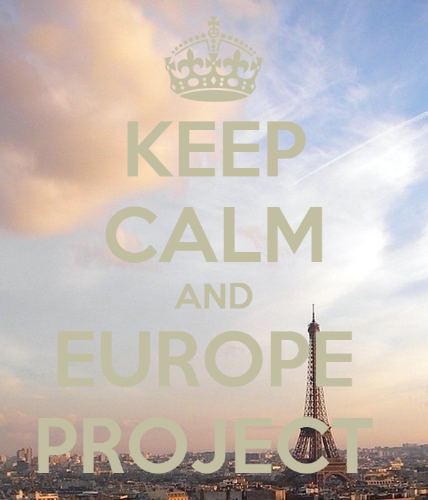 KEEP CALM AND EUROPE  PROJECT