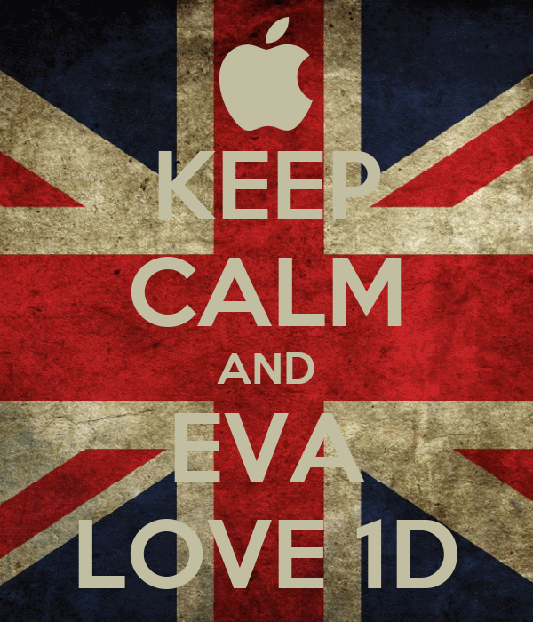 KEEP CALM AND EVA LOVE 1D