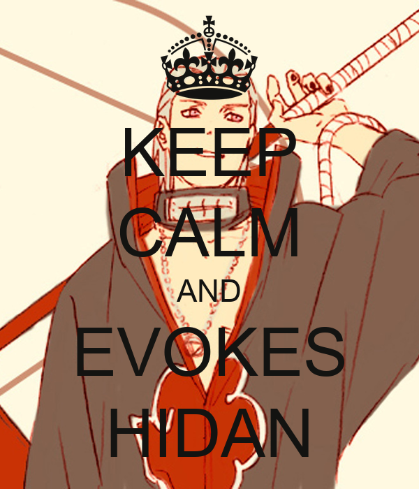 KEEP CALM AND EVOKES HIDAN