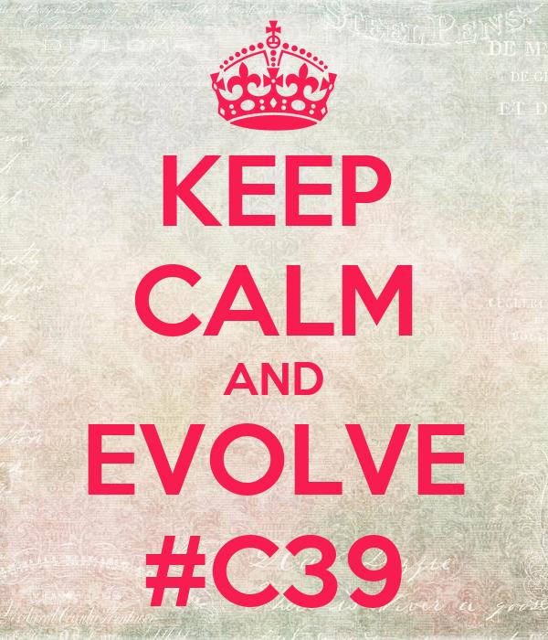 KEEP CALM AND EVOLVE #C39