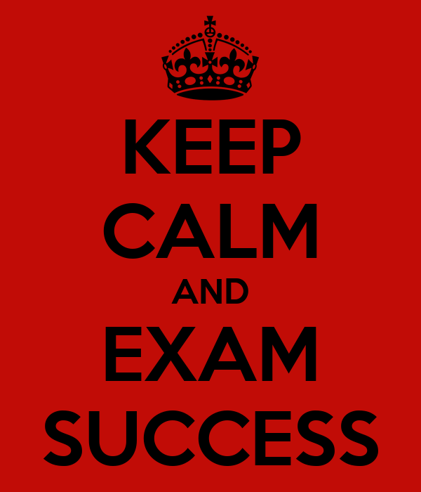 KEEP CALM AND EXAM SUCCESS