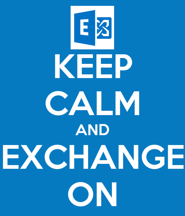 KEEP CALM AND EXCHANGE ON