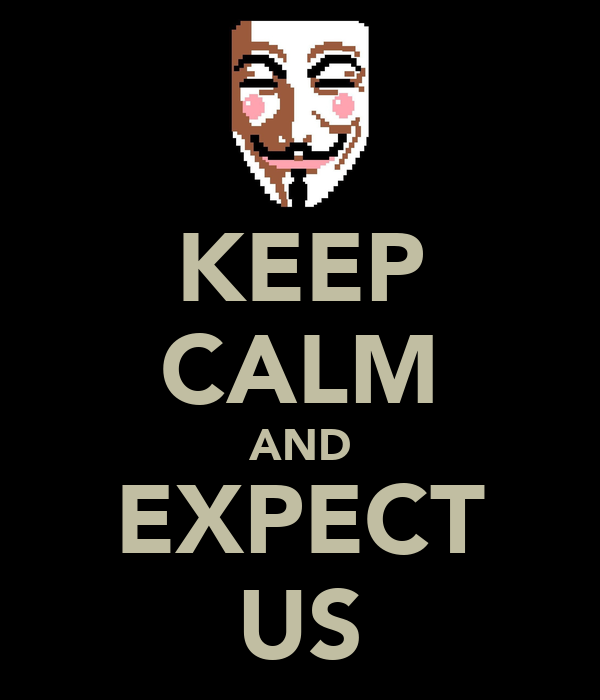 KEEP CALM AND EXPECT US