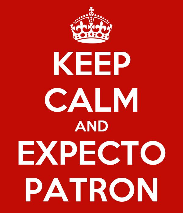 KEEP CALM AND EXPECTO PATRON