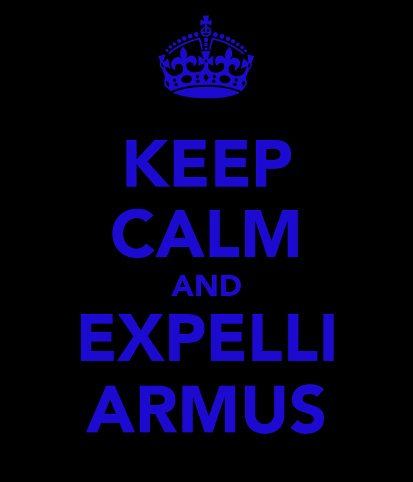 KEEP CALM AND EXPELLI ARMUS