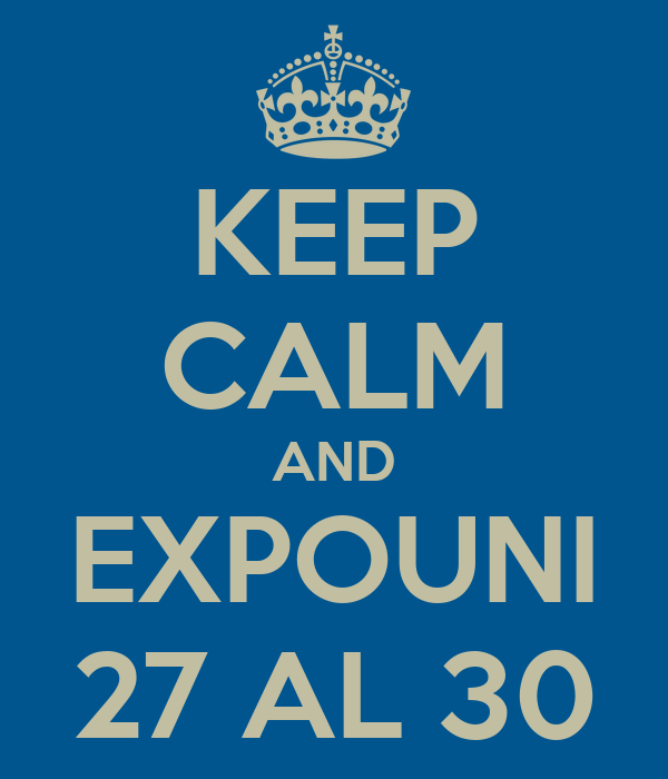 KEEP CALM AND EXPOUNI 27 AL 30