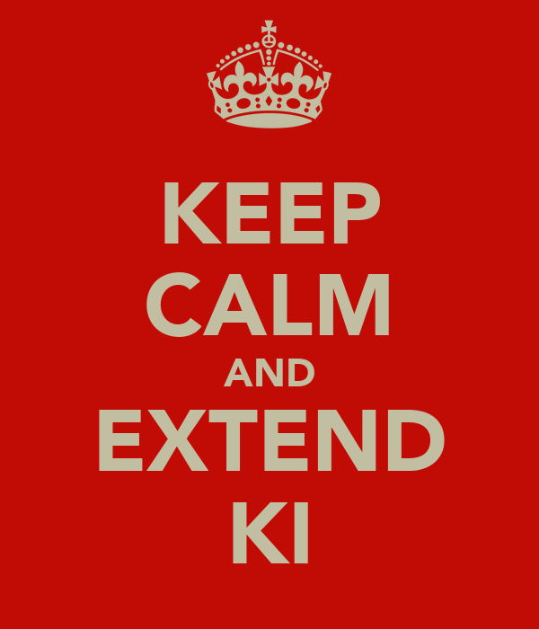 KEEP CALM AND EXTEND KI