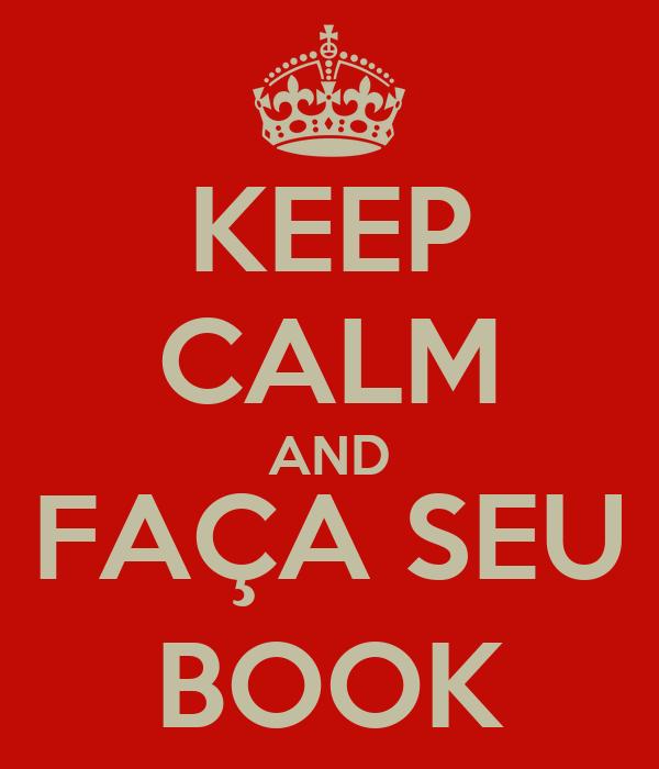 KEEP CALM AND FAÇA SEU BOOK