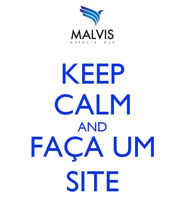 KEEP CALM AND FAÇA UM SITE